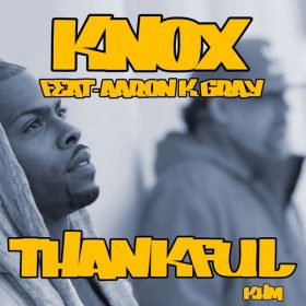 Knox, Aaron K. Gray - Thankful [KHM]