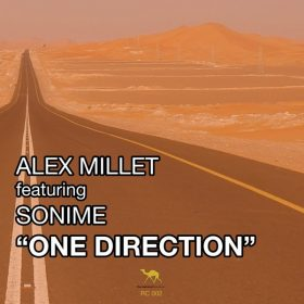 Alex Millet, Sonime - One Direction [Racing Camel Recordings]