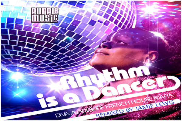 Diva Avari, The French House Mafia - Rhythm Is A Dancer [Purple Music]