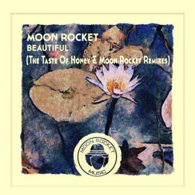 Moon Rocket - Beautiful [Moon Rocket Music]