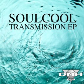 Soulcool - Transmission EP [DNH]