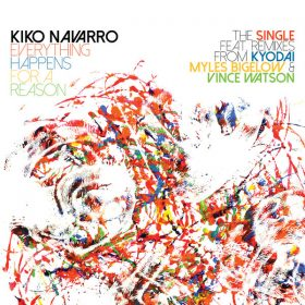 Kiko Navarro feat. Isis Apache Montero - Everything Happens For A Reason (Remixes) [BBE]