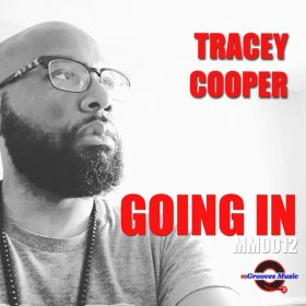 Tracey Cooper - Goin' In [mGrooves Music]