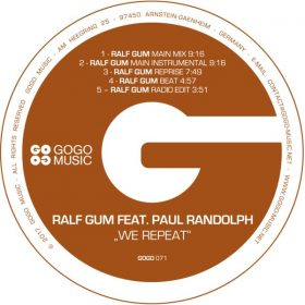 Ralf GUM, Paul Randolph - We Repeat [GOGO Music]