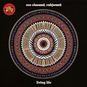 Cee ElAssaad, Rahjwanti - Living Life [Double Cheese Records]