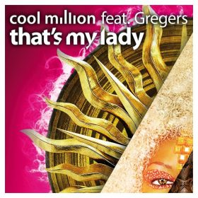 Cool Million feat. Gregers - That's My Lady [Sedsoul]