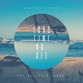The Rejected Touch - Long Time No See EP [Durbanboy Records (PTY) LTD]
