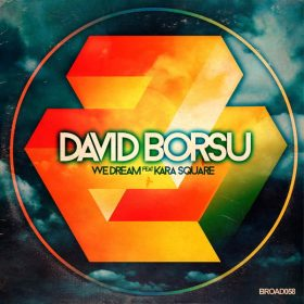 David Borsu - We Dream [Broadcite Productions]
