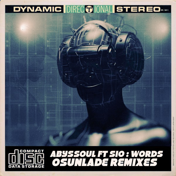 AbysSoul, Sio - Words (Osunlade Remixes) [Open Bar Music]