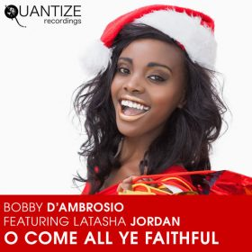 Bobby D'Ambrosio - Oh Come All Ye Faithful [Quantize Recordings]