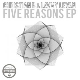 Christian B, Lavvy Levan - Five Reasons EP [Friday Fox Recordings]