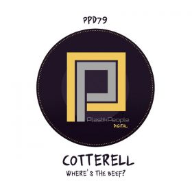 Cotterell - Where's The Beef [Plastik People Digital]