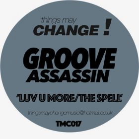 Groove Assassin - Luv U More - The Spell [Things May Change]