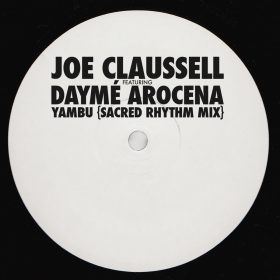 Joe Claussell feat. Dayme Arocena - Yambu (Remix) [Brownswood Recordings]