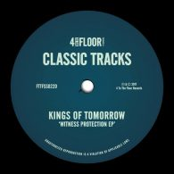 Kings Of Tomorrow - Witness Protection EP [4 To The Floor Records]