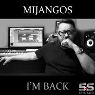 Mijangos - I'm Back [S&S Records]