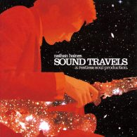 Nathan Haines - Sound Travels [Papa Records]