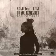 Nelo feat. Leli - Do You Remember (The Remixes) [Xpressed Records]