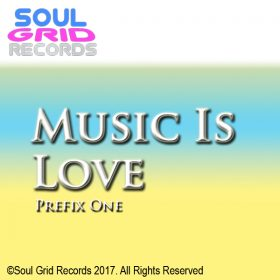 Prefix One - Music Is Love [Soul Grid Records]