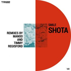 Shota - Smile (Remixes) [Tribe Records]