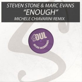 Steven Stone, Marc Evans - Enough [Soul Deluxe]