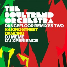 The Soultrend Orchestra - Dancefloor Remixes Two [IRMA DANCEFLOOR]