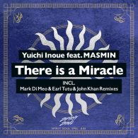 Yuichi Inoue, Masmin - There Is A Miracle [Spirit Soul]