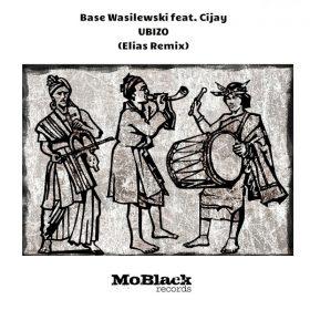 Base Wasilewski, Cijay - Ubizo [MoBlack Records]