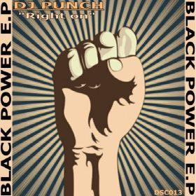 DJ Punch - Right On ! Black Power E.P [Deeper Side of Cyberjamz Records]