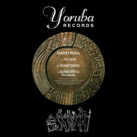 Dario Rosa - No Ede [Yoruba Records]