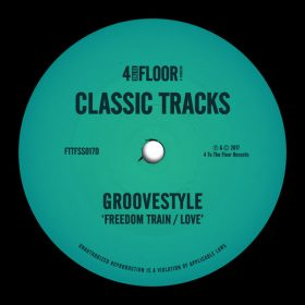 Groovestyle - Freedom Train [4 To The Floor Records]