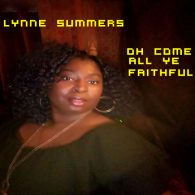 Lynne Summers - Oh Come All Ye Faithful [TyRick Music]