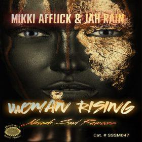 Mikki Afflick, Jah Rain - Woman Rising (Abicah Soul Remix) [Soul Sun Soul Music]