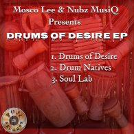 Mosco Lee & Nubz MusiQ - Drums Of Desire [POJI Records]