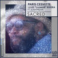 Paris Cesvette feat. Josh Milan - Sacred [Groove Odyssey]