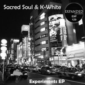 Sacred Soul & K-White - Experiments EP [Expanded Records]