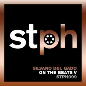 Silvano Del Gado - On The Beats V [Stereophonic]