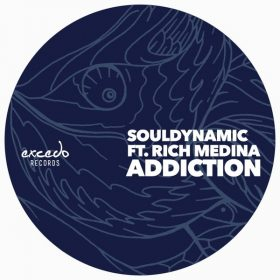 Souldynamic, Rich Medina - Addiction [Excedo Records]
