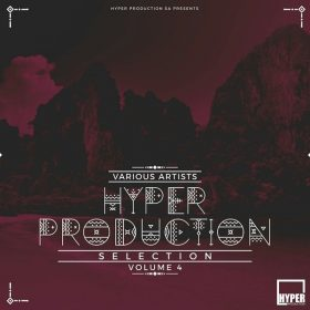Various - Hyper Production Selection, Vol. 4 [Hyper Production (SA)]