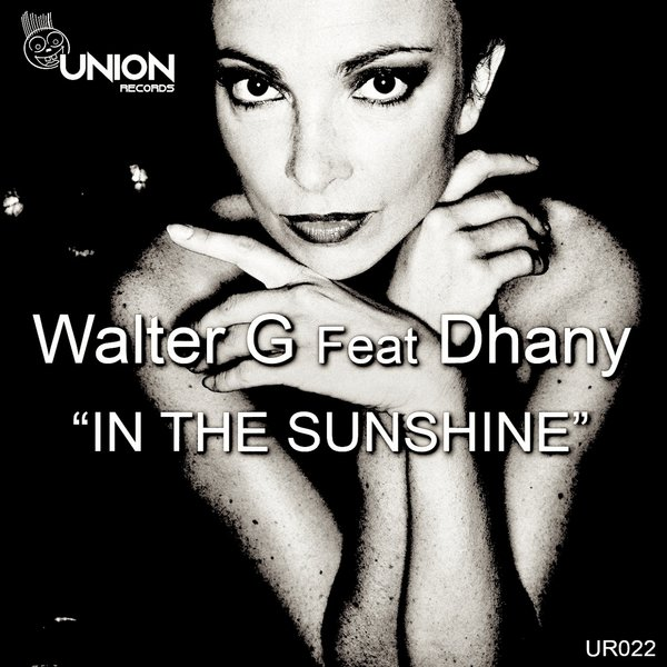 Walter G, Dhany - In the Sunshine [Union Records]
