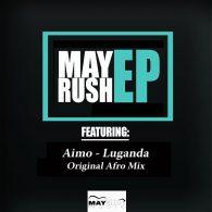 Aimo - Luganda (Original Afro Mix) [May Rush Music]