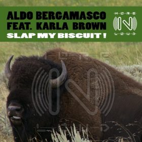 Aldo Bergamasco, Karla Brown - Slap My Biscuit! [Morenloud]