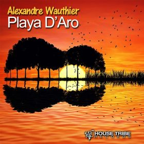 Alexander Wauthier - Playa D'Aro [House Tribe Records]