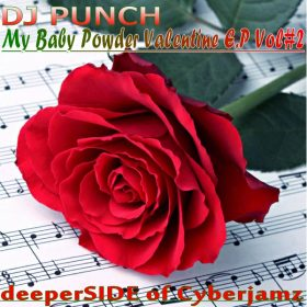 DJ Punch - My Baby Powder Valentine Vol. 2 [Deeper Side of Cyberjamz]
