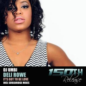 DJ Umbi, Deli Rowe - It's Got To Be Love [HSR Records]