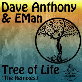Dave Anthony, Eman - Tree Of Life [Kemet Soul Records]