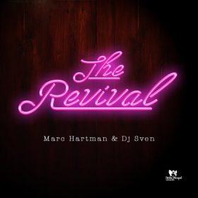 Dj Sven & Marc Hartman - The Revival [Little Angel Records]