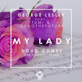 George Lesley, GenotheFuture, Tumi - My Lady [Merecumbe Recordings]