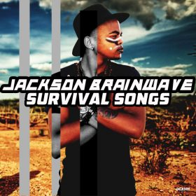 Jackson Brainwave - Survival Songs [Open Bar Music]