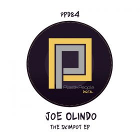 Joe Olindo - Skimpot EP [Plastik People Digital]
